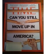 Time Magazine Can You Still Move Up in America ... - $5.00