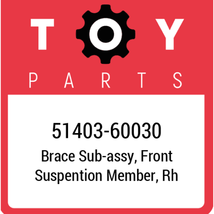 51403-60030 Toyota Brace Subassy Front Suspention Member Rh, New Genuine... - $56.17