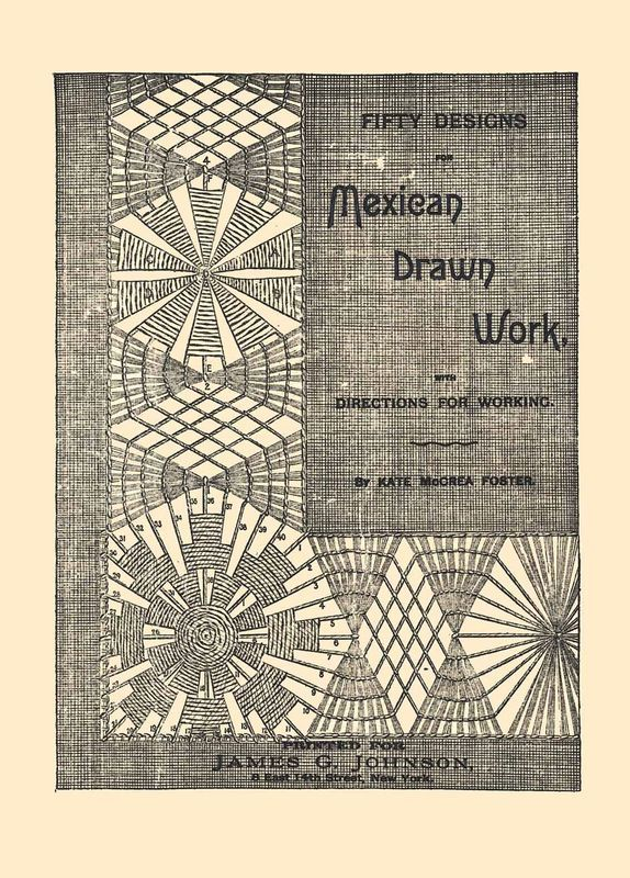 Primary image for 1889 Victorian Era Mexican Drawn Thread Work Patterns Lacemaker Instructions DIY