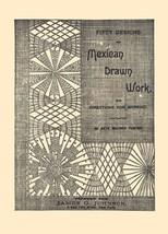 1889 Victorian Era Mexican Drawn Thread Work Patterns Lacemaker Instruct... - $12.99