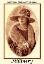 1925 Millinery Book Flapper Era Hat Making Make Roaring 20s Hats Milliner Guide - $12.95