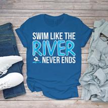 Swimming Funny Tee Swim Practice Swimming Lover Quote Unisex - $15.99+