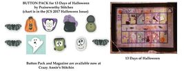 BUTTON PACK for 13 Days of Halloween chart JCS 2017 Halloween Collectors  - $19.50