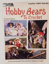 Hobby Bears to Crochet Patterns Leisure Arts Leaflet 1357 1991 Teddy Spo... - $14.99