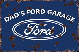 Dad's Ford Garage Metal Sign Rustic - $29.95