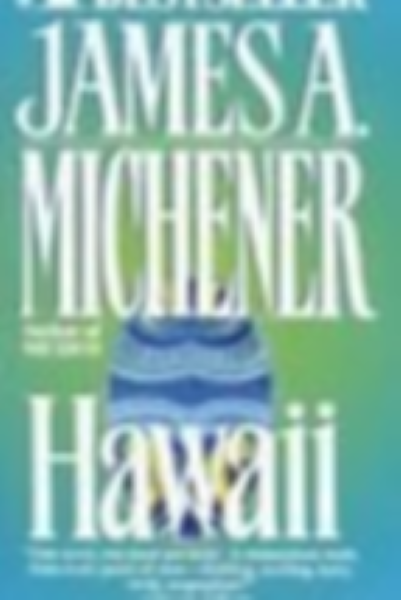 Hawaii By  James Michener