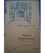 Vintage Pattern Requirements International Correspondence Schools 1944 - $2.99