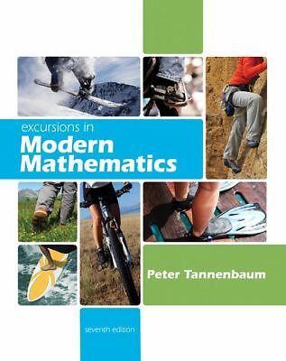 Excursions in Modern Mathematics Tannenbaum 7TH EDITION (2008) 0321568036