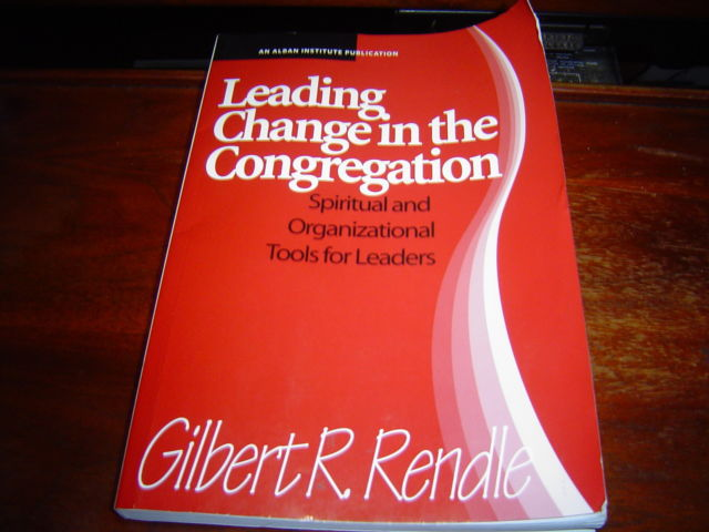 LEADING CHANGE IN THE CONGREGATION BY GILBERT R RENDLE LARGE SOFTCOVER