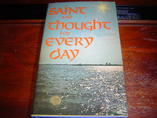 SAINT AND THOUGHT FOR EVERY DAY BY FR JAMES ALBERIONE HARDCOVER WITH JACKET 1976