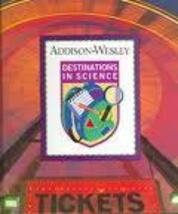 Destinations in Science Addison-Wesley Hardcover Textbook 1995 - $11.00