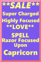 Love Spell Highly Charged Spell For Capricorn Magick love - $47.00