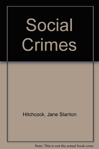 Primary image for Social Crimes [Audio CD] Hitchcock, Jane Stanton and Rosenblat, Barbara