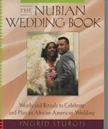 The Nubian Wedding Book - Ingrid Sturgis - SC - 1997 -  0-609-80185-6. - $12.15
