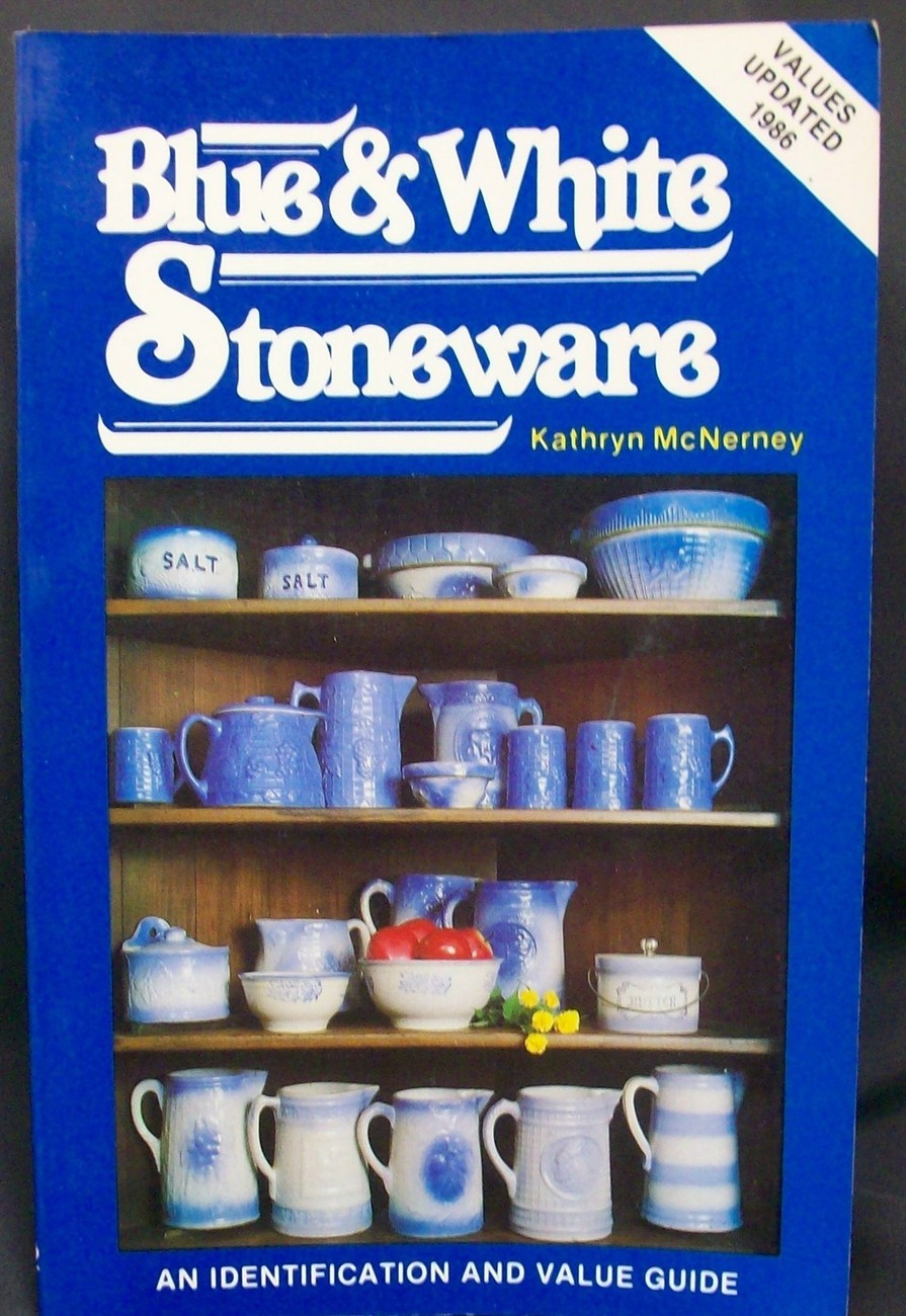 Primary image for Blue and White Stoneware by McNerney, Kathryn