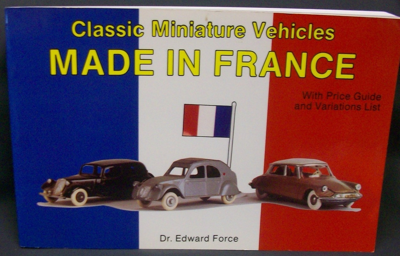 Primary image for Classic Miniature Vehicles Made In France by Force, E.