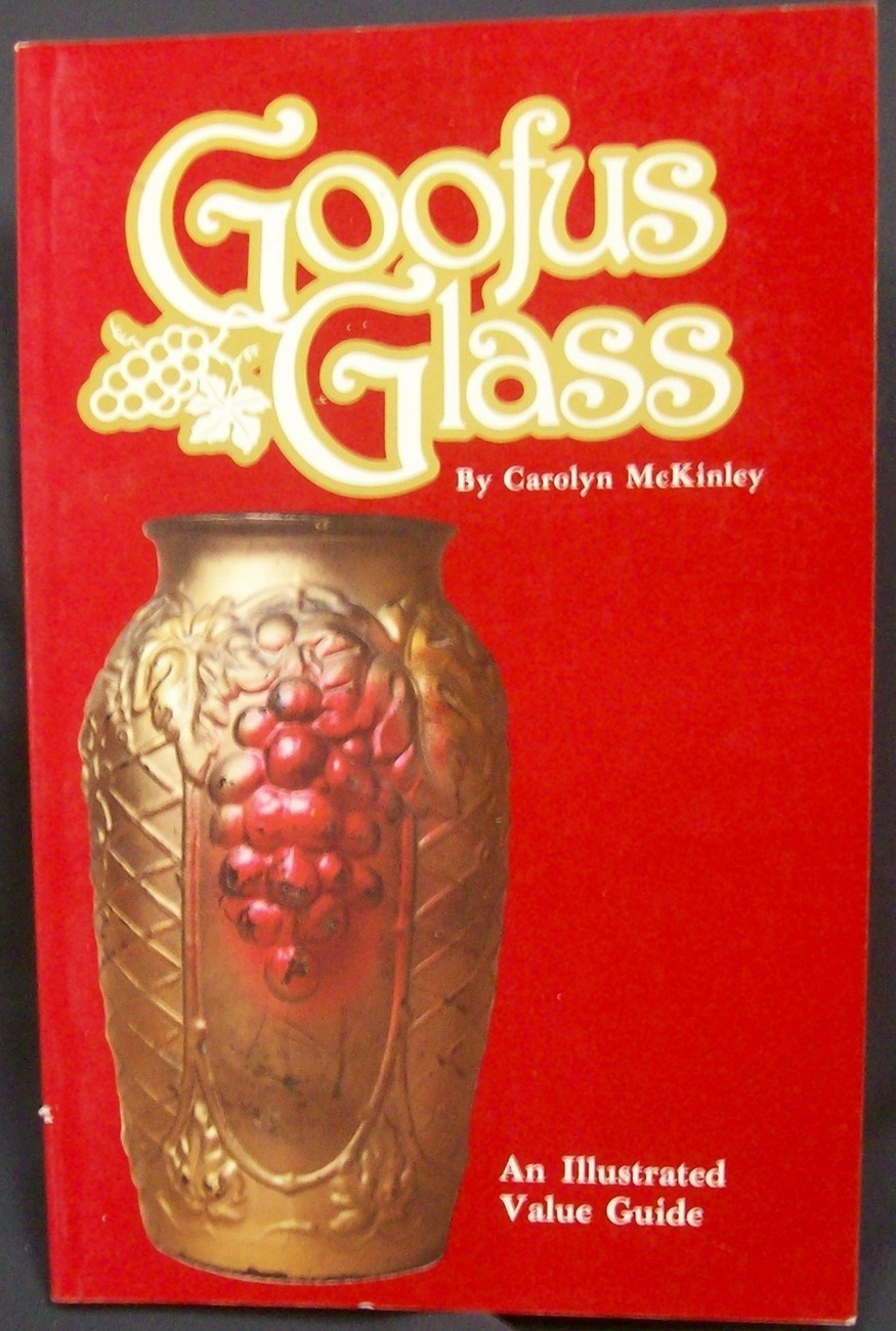 Primary image for Goofus Glass by McKinley Carolyn