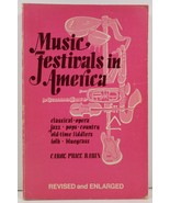 Music Festivals in America by Carol Price Rabin - $4.99