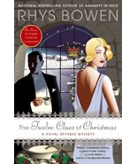 The Twelve Clues of Christmas (A Royal Spyness Mystery) [Hardcover] Bowe... - $6.12