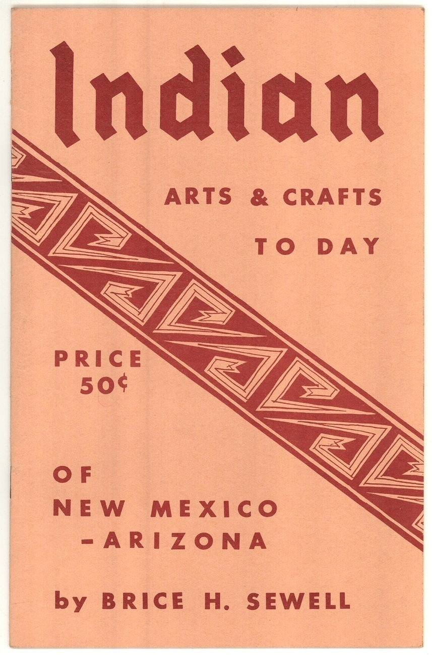 Primary image for Indian Arts & Crafts Sewell book Native American vintage jewelry pottery baskets