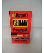 Harper's GERMAN  Phrasebook by Frances R. Harper (1963 ,Hardcover MINI H... - $5.00