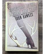Adventures in the Alaskan Skin Trade Hawkes, John - $1.98