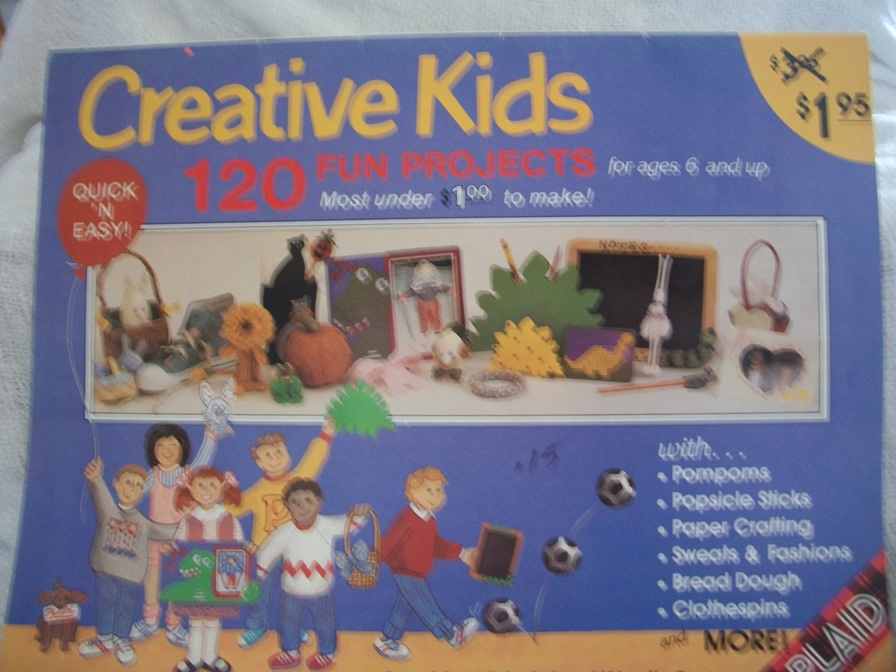 Primary image for Creative Kids 120 Fun Craft Projects Book