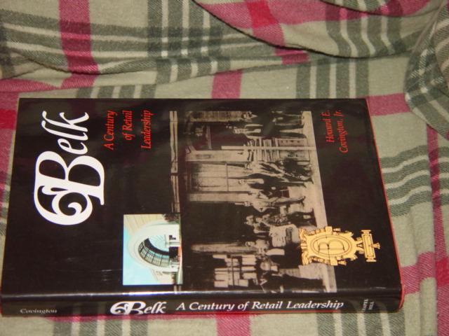 Belk A Century of Retail Leadership By Howard E., Jr. Covington 1988 Hardcover image 3