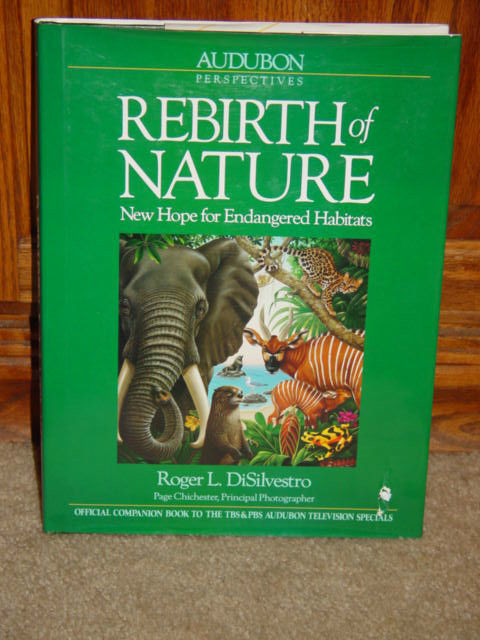 Audubon Perspectives The Rebirth of Nature New Hope For Endangered Habitats