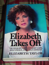 Elizabeth Taylor Takes Off  On Weight Gain Weight Loss Self-Image & Self-Esteem image 1