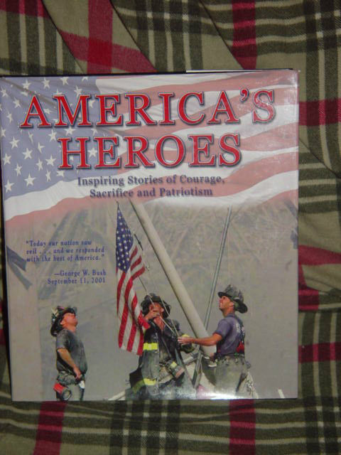 America's Heroes Inspiring Stories of Courage, Sacrifice, & Patriotism 2001 HC image 3