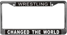 Wrestling Changed The World License Plate Frame (Stainless Steel) - $13.99