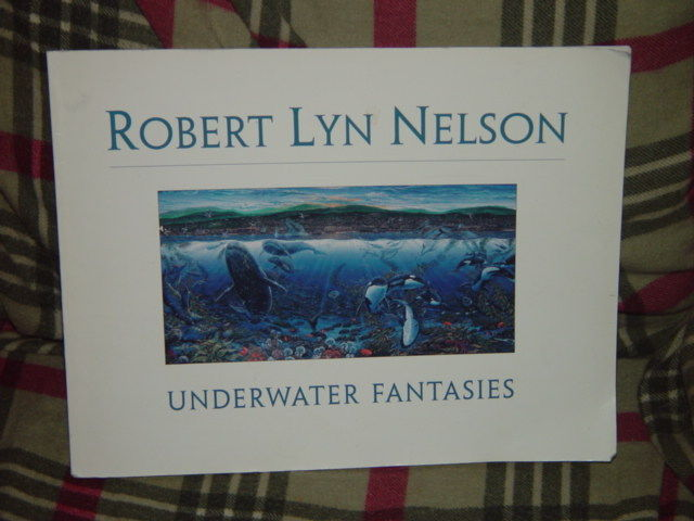 Underwater Fantasies by Robert L. Nelson 1995 Paperback