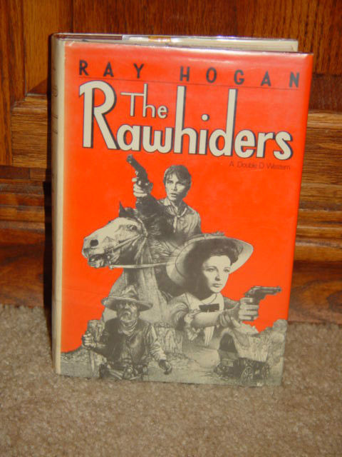 The Rawhiders by Ray Hogan 1985, Hardcover