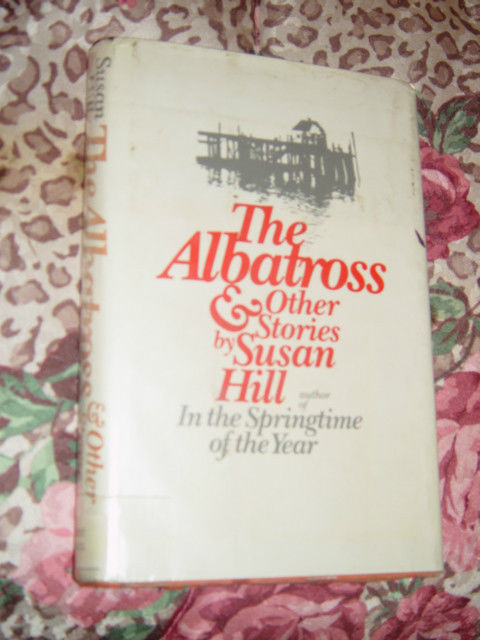 The Albatross and Other Stories by Susan Hill 1975 Hardcover image 2