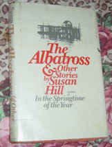 The Albatross and Other Stories by Susan Hill 1975 Hardcover image 1