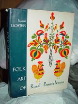 Folk Art Of Rural Pennsylvania Frances Lichten 1946 image 3