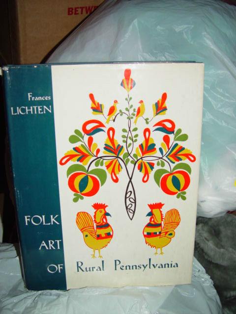 Folk Art Of Rural Pennsylvania Frances Lichten 1946