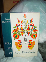 Folk Art Of Rural Pennsylvania Frances Lichten 1946 - $39.00
