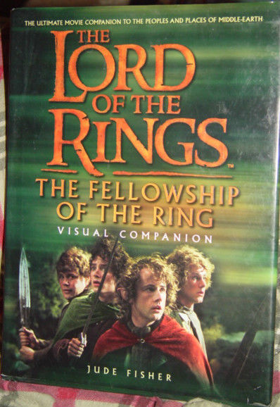 The Lord of the Rings The Fellowship of the Ring Visual Companion