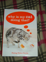 Why Is My Cat Doing That?  Fixing Feline Faults by Sarah Heath image 2