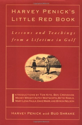 Primary image for Harvey Penick's Little Red Book: Lessons And Teachings From A Lifetime In Golf P