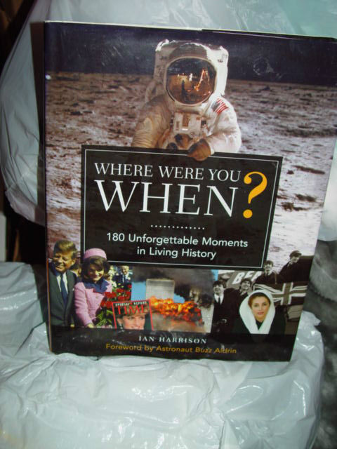 Where Were You When? by Ian Harrison 2009, Hardcover)