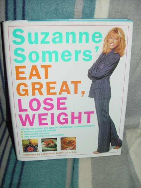 Suzanne Somers' Eat Great, Lose Weight 1997 Hardcover