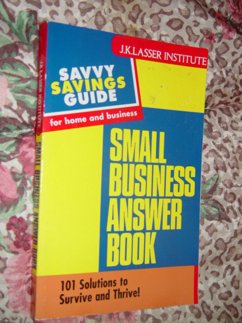 Small Business Answer Book 101 Solutions to Survive & Thrive by Courtney Price