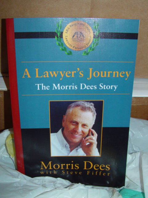A Lawyer's Journey  The Morris Dees Story by Morris Dees 2001 Paperback
