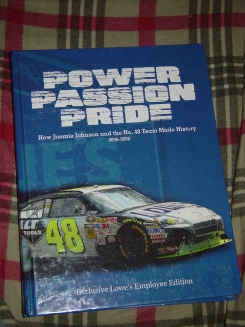 Power Passion Pride 2006-2009 Jimmie Johmson  # 48 Team Made History