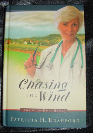 Chasing The Wind  Patricia H. Rushford Guideposts Stories from Hope Haven