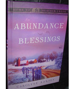 An Abundance of Blessings Home To Heather Creek by Carolyne Aarsen Guide... - $10.00