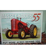 Tin Sign Massey-Harris 55 Put More Acres Behind You - $25.00